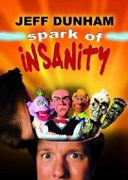 Jeff Dunham: Spark of Insanity (DVD)