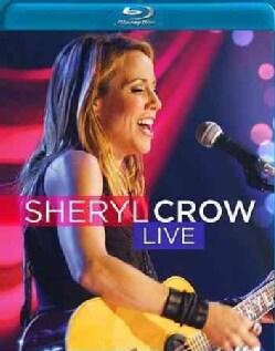 Sheryl Crow: Live (Blu-ray Disc)