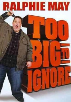 Ralphie May: Too Big To Ignore (DVD)