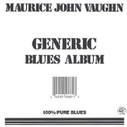 Maurice Vaughn - Generic Blues Album