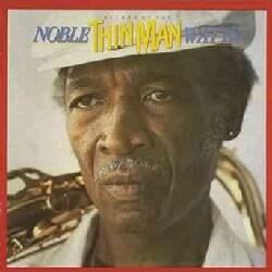 Noble Watts - Return of the Thin Man