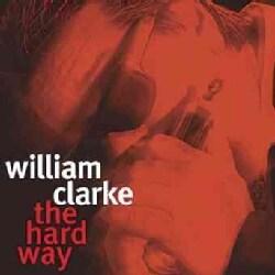 William Clarke - Hard Way
