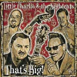 Little Charlie/Night - That's Big!