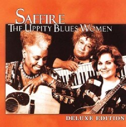 Saffire - Saffire: The Uppity Blues Women