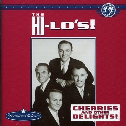 Hi-Lo's - Cherries and Other Delights