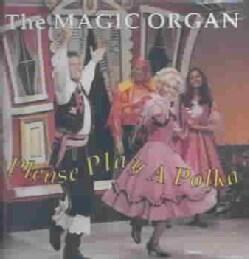 Magic Organ - Please Play a Polka