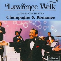 Lawrence Welk - Champagne & Romance