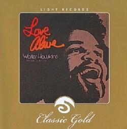 Walter Hawkins - Love ALive