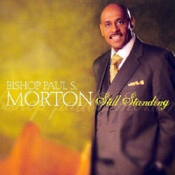 Paul S. Morton - Still Standing