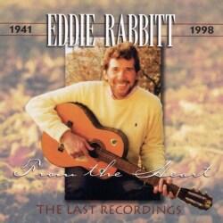 Eddie Rabbitt - From the Heart - the Last Recordings