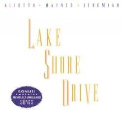 Aliotta Haynes & Jer - Lake Shore Drive