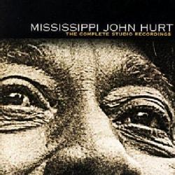Mississippi John Hurt - Complete Studio Recordings