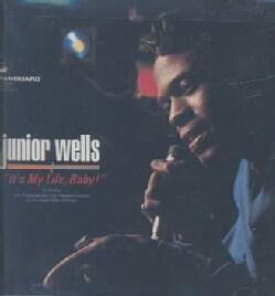 Junior Wells - It's My Life Baby