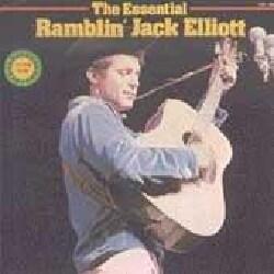 Ramblin Jack Elliott - Essential Ramblin Jack Elliott
