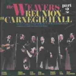 Weavers - Reunion at Carnegie Hall Part 2