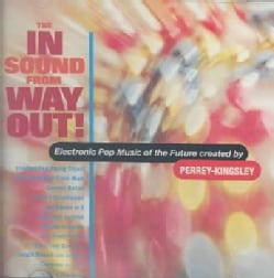 Perrey & Kingsley - In Sound from Way Out