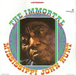 Mississippi John Hurt - Immortal