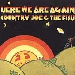 Country Joe & The Fish - Here We Are Again