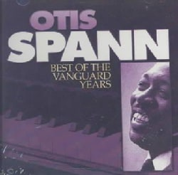 Otis Spann - Best of the Vanguard Years