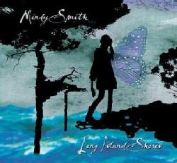 Mindy Smith - Long Island Shores