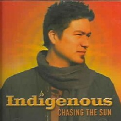 Indigenous - Chasing the Sun