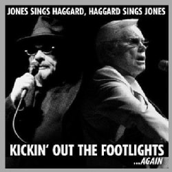 George Jones - Jones Sings Haggard, Haggard Sings Jones - Kickin' Out the Footlights...Again