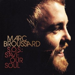 Marc Broussard - S.O.S.: Save Our Soul