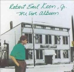 Robert Earl Keen - Robert Earl Keen Live