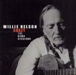 Willie Nelson - Crazy:The Demo Sessions