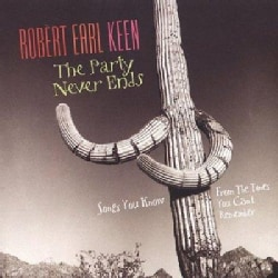 Robert Earl Keen - Party Never Ends