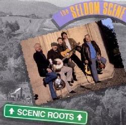 Seldom Scene - Scenic Roots