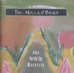 Tim & Mollie O'Brien - Away Out on the Mountain
