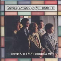 Doyle & Quicksilver Lawson - There's a Light Guiding ME