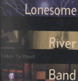 Lonesome River Band - Talkin' to Myself