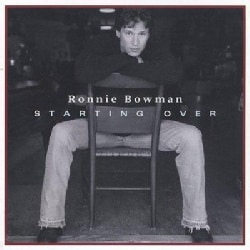 Ronnie Bowman - Starting over