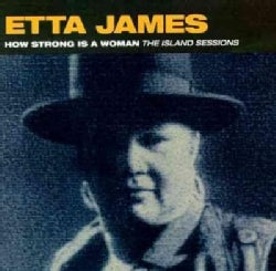 Etta James - How Strong Is a Woman