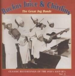 Ruckus Juice & Chitl - The Great Jug Bands, Volume 2