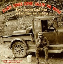 Various - Hard Times Come Again No More Volume 1