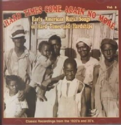 Various - Hard Times Come Again No More Volume 2