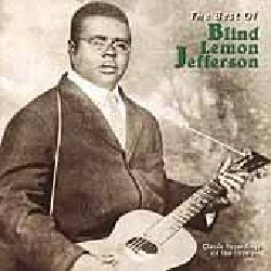 Blind Lemon Jefferson - Best of Blind Lemon Jefferson