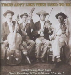 Various - Times Ain't Like They Used to Be Vol5