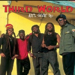 Third World - Aint Givin Up