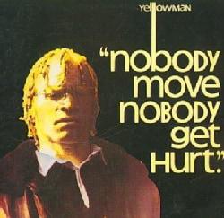 Yellowman - Nobody Move,Nobody Get Hurt