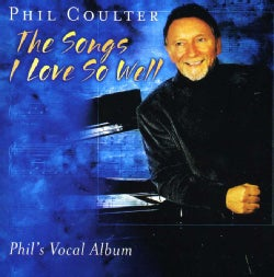 Phil Coulter - Songs I Love So Well