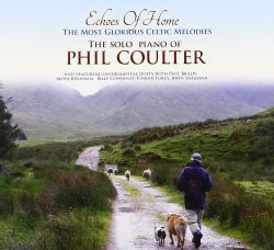 Phil Coulter - Echoes of Home The Most Glorious Celtic Melodies