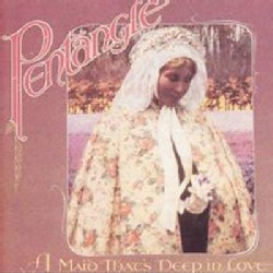 Pentangle - Maid That's Deep in Love