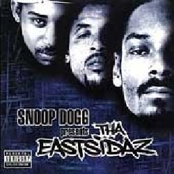 Snoop Dogg - Snoop Dogg Presents Tha Eastsidaz (Parental Advisory)