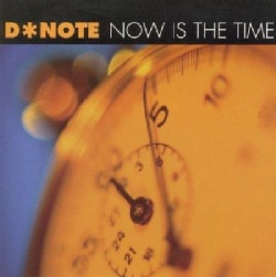 D Note - Now Is the Time/Cd-5