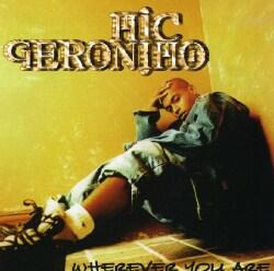 Mic Geronimo - Wherever You Are/Cd5