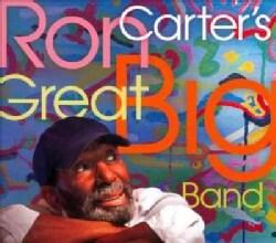 Ron Carter - Ron Carter's Great Big Band